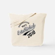 Guaranteed 100% Established 2010 Tote Bag