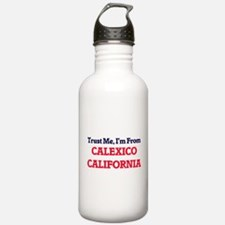Trust Me, I'm from Cal Water Bottle
