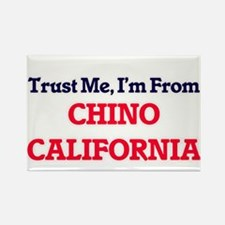 Trust Me, I'm from Chino California Magnets