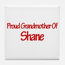 Proud Grandmother of Shane Tile Coaster
