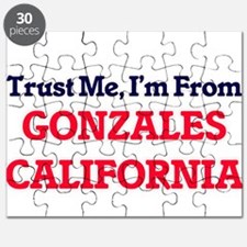 Trust Me, I'm from Gonzales California Puzzle