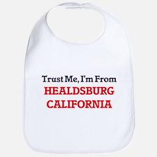 Trust Me, I'm from Healdsburg California Bib