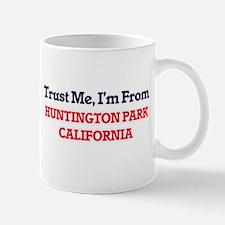 Trust Me, I'm from Huntington Park California Mugs