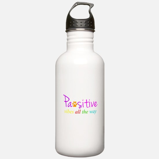 Pawsitive Vibes All The Way Water Bottle