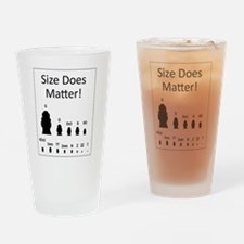 Size Does Matter Drinking Glass