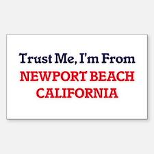 Trust Me, I'm from Newport Beach Californi Decal