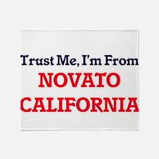 Trust Me, I'm from Novato California Throw Blanket