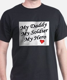 My Daddy My Soldier My Hero T-Shirt