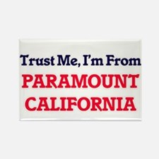 Trust Me, I'm from Paramount California Magnets