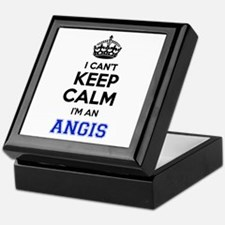 I can't keep calm Im ANGIS Keepsake Box