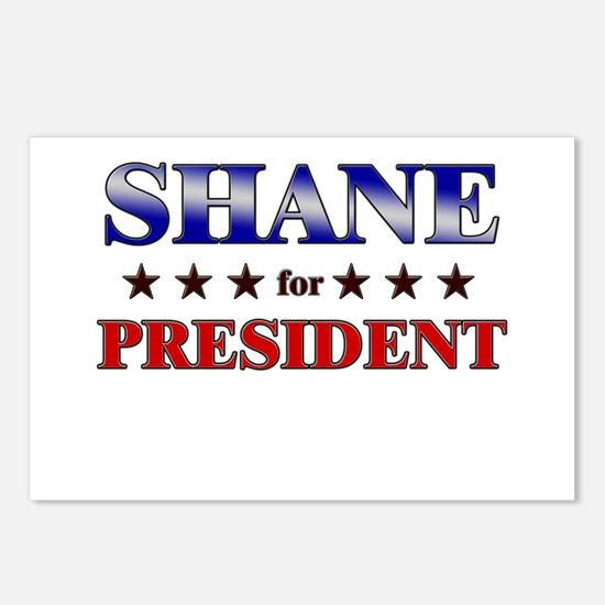 SHANE for president Postcards (Package of 8)