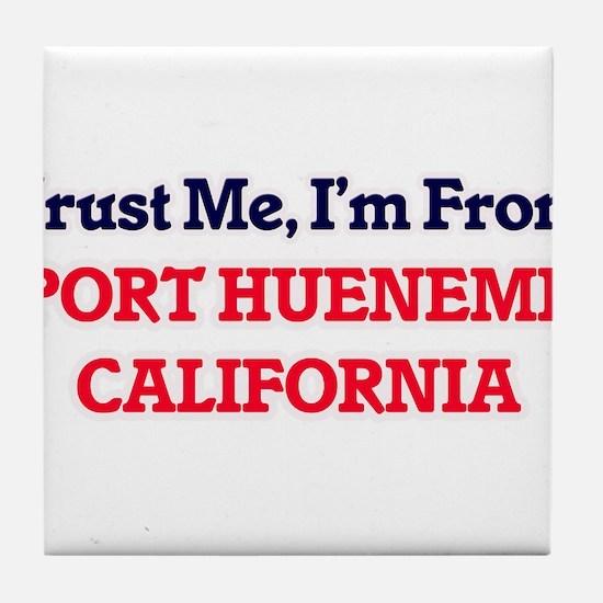 Trust Me, I'm from Port Hueneme Calif Tile Coaster