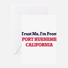 Trust Me, I'm from Port Hueneme Cal Greeting Cards