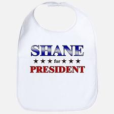 SHANE for president Bib