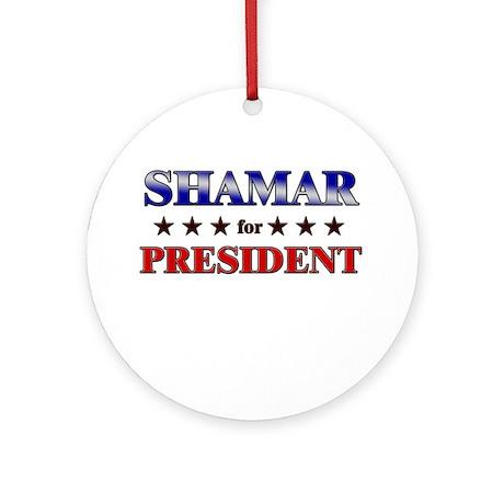SHAMAR for president Ornament (Round)