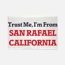 Trust Me, I'm from San Rafael California Magnets