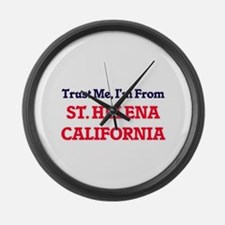 Trust Me, I'm from St. Helena Cal Large Wall Clock