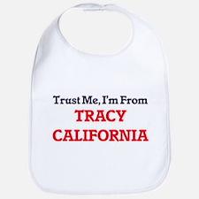 Trust Me, I'm from Tracy California Bib