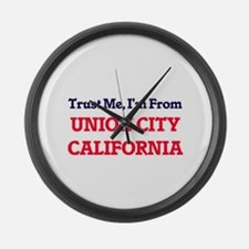 Trust Me, I'm from Union City Cal Large Wall Clock