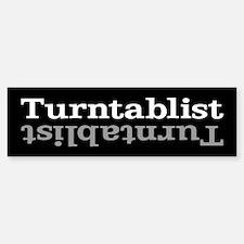 Turntablist Bumper Bumper Bumper Sticker