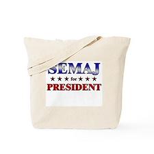 SEMAJ for president Tote Bag