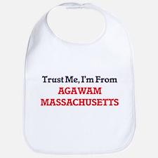 Trust Me, I'm from Agawam Massachusetts Bib