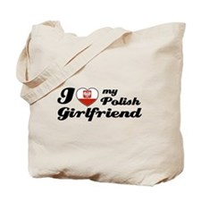 I love my Polish girlfriend Tote Bag