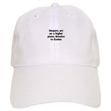 Hoopers are on a higher plane Baseball Cap