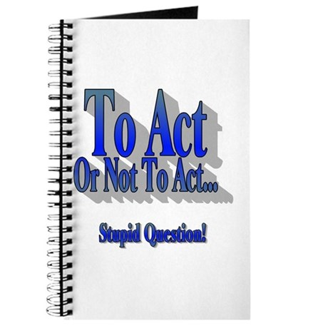 To Act or not to Act Journal