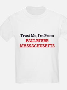 Trust Me, I'm from Fall River Massachusett T-Shirt