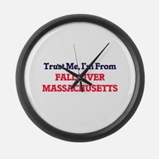 Trust Me, I'm from Fall River Mas Large Wall Clock