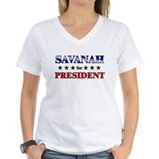 SAVANAH for president Shirt