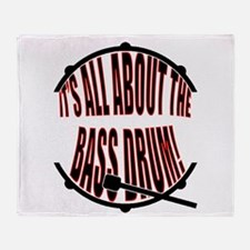 It's All About The Bass... Drum Throw Blanket