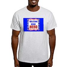 WELCOME HERO T-Shirt