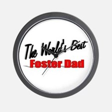 """The World's Best Foster Dad"" Wall Clock"