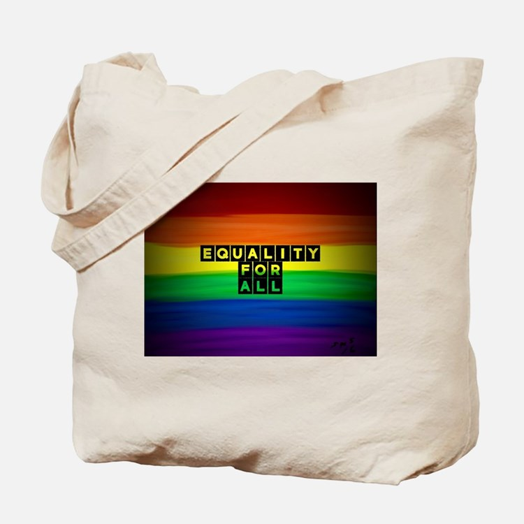 Equality for all . Rainbow art Tote Bag