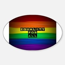 Equality for all . Rainbow art Decal
