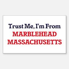 Trust Me, I'm from Marblehead Massachusett Decal
