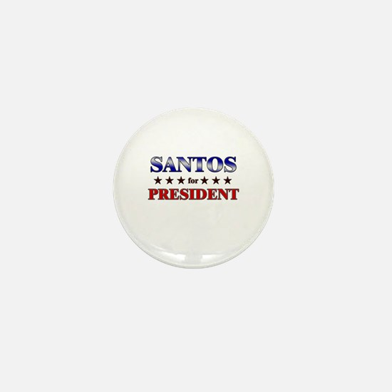 SANTOS for president Mini Button