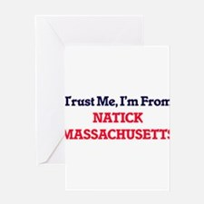 Trust Me, I'm from Natick Massachus Greeting Cards