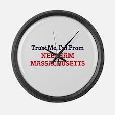Trust Me, I'm from Needham Massac Large Wall Clock