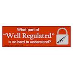 """""""Well Regulated"""" - Bumper Sticker"""
