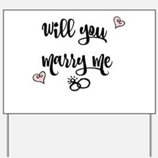 Will you Marry me Yard Sign