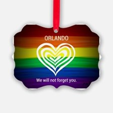 ORLANDO WE WILL NOT FORGET YOU Ornament