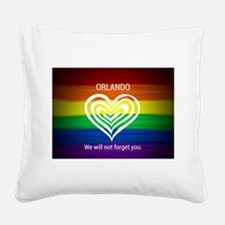 ORLANDO WE WILL NOT FORGET YO Square Canvas Pillow