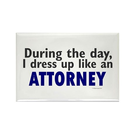 Dress Up Like An Attorney Rectangle Magnet