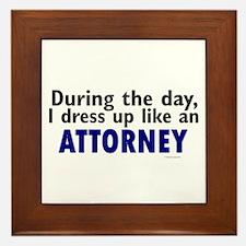Dress Up Like An Attorney Framed Tile