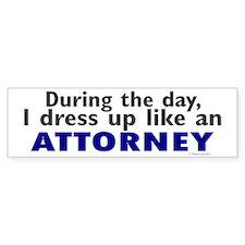 Dress Up Like An Attorney Bumper Bumper Sticker