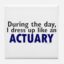 Dress Up Like An Actuary Tile Coaster