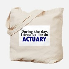 Dress Up Like An Actuary Tote Bag